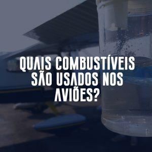 combustiveis usados em avioes